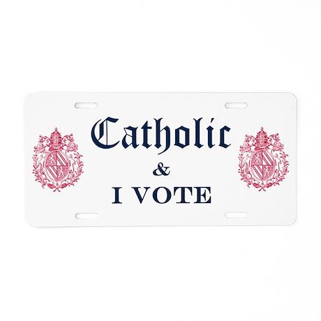 Catholic I Vote Aluminum License Plate