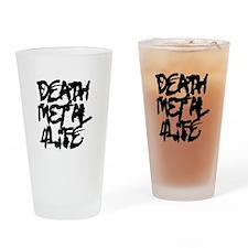 Death Metal 4 Life Drinking Glass