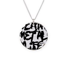 Death Metal 4 Life Necklace