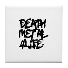 Death Metal 4 Life Tile Coaster