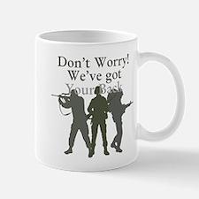 Dont Worry, Weve Got Your Back Mug