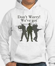 Dont Worry, Weve Got Your Back Hoodie