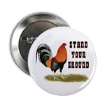 "Stand Your Ground Rooster 2.25"" Button (10 pa"