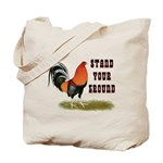 Stand Your Ground Rooster Tote Bag