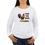 Stand Your Ground Rooster Women's Long Sleeve T-Sh