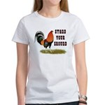Stand Your Ground Rooster Women's T-Shirt