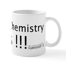 Organic Chemistry Sucks Mug