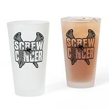 Screw Brain Cancer Drinking Glass