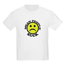 Mean People Suck Smiley Kids T-Shirt