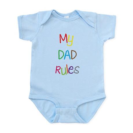 My dad rules Infant Bodysuit
