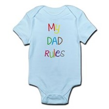 My dad rules Infant Bodysuit