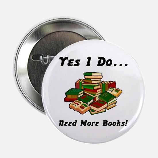 """More Books! 2.25"""" Button"""