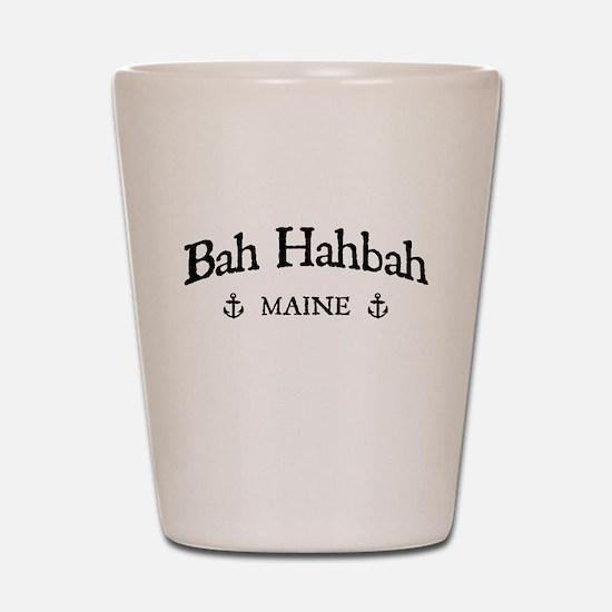 Bah Hahbah Shot Glass