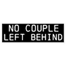 No Couple Left Behind Bumper Sticker