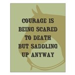 Courage Quote Small Poster