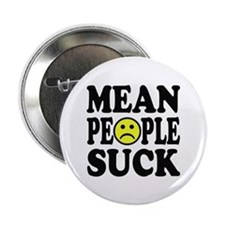 Mean People Suck Button