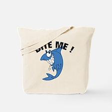 Bite Me ! Tote Bag