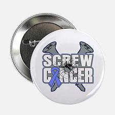 "Screw Appendix Cancer 2.25"" Button"