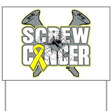 Screw Ewing Sarcoma Yard Sign