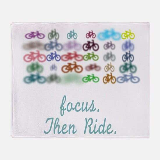 Focus. Then Ride. Throw Blanket