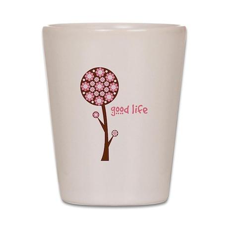 lifeisgood-pink.png Shot Glass