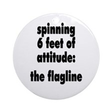 Spinning 6 feet of attitude Ornament (Round)