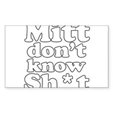 Mitt dont know shit Decal
