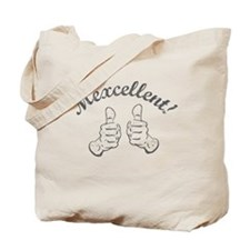 Mexcellent -- Tote Bag