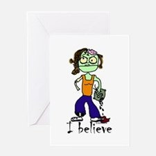 Zombie Girl: I believe Greeting Card