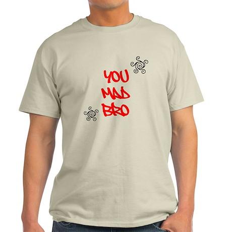 Mad Bro? Light T-Shirt