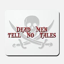 Dead Men Mousepad