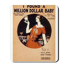 Million $ Baby Mousepad