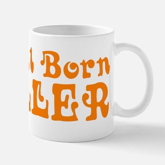 Natural Born Chiller Mug
