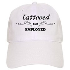 Tattooed and Employed Baseball Cap