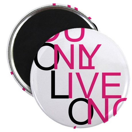 YouOnlyLiveOnce <3 Magnet