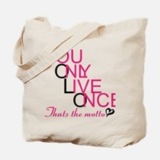 YouOnlyLiveOnce <3 Tote Bag