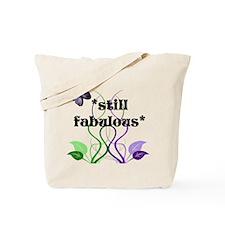 Still Fabulous Tote Bag