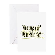 Yinz guys... Greeting Card