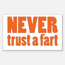 NEVER Trust a Fart Decal