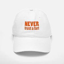 NEVER Trust a Fart Baseball Baseball Cap