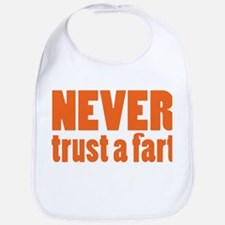 NEVER Trust a Fart Bib