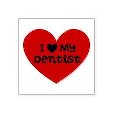 "I Love My Dentist Heart Square Sticker 3"" x 3"