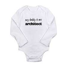 My Daddy is an Architect Baby Bodysuit Long Sleeve