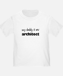 My Daddy is an Architect Toddler Shirt