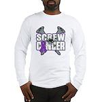 Screw GIST Cancer Long Sleeve T-Shirt