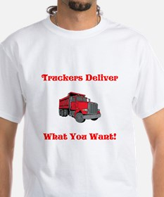 Truckers Deliver What You Want Shirt