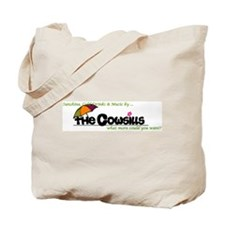 What More Could You Want Tote Bag