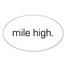 Mile High Oval Decal