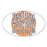 Not my circus not my monkey 10 Pack