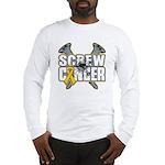 Screw Neuroblastoma Cancer Long Sleeve T-Shirt